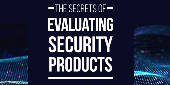 SentinelOne ebook The Secrets of Evaluating Security Products