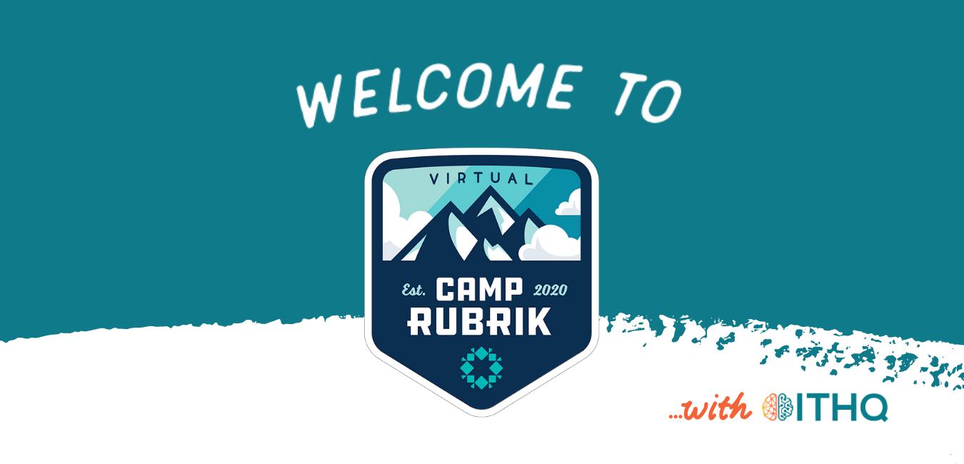 Camp Rubrik Intro ITHQ